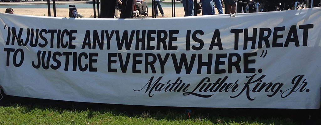 Banner – Injustice Anywhere Is a Threat to Justice Everywhere – MLK